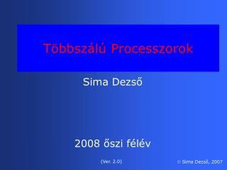 Többszálú Processzorok