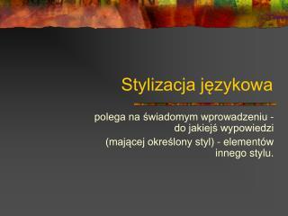 Stylizacja językowa