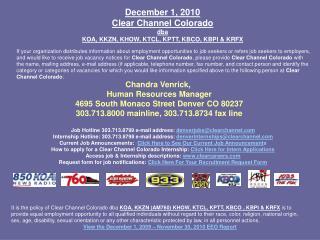 December 1, 2010 Clear Channel Colorado dba KOA, KKZN, KHOW, KTCL, KPTT, KBCO, KBPI & KRFX
