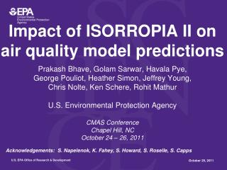 Impact of ISORROPIA II on air quality model predictions