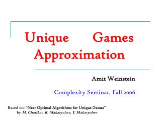 Unique		 Games Approximation