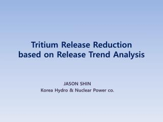 Tritium Release Reduction based on Release Trend Analysis