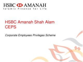 HSBC Amanah Shah Alam CEPS