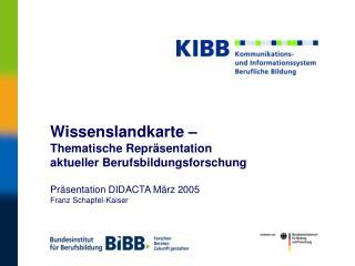 KIBB  – Wissenslandkarte – Vortragsüberblick