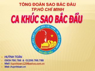 HUỲNH TOÀN 0909-766.788  &  01299.766.788 Mail:  huynhtoan129@yahoo.vn Web :huynhtoan.vn
