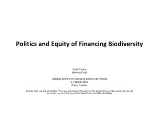 Politics and Equity of Financing Biodiversity