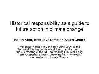 2 approaches showing global emission cut and implications regarding historical responsibility: