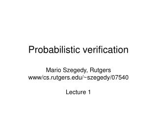 Probabilistic verification