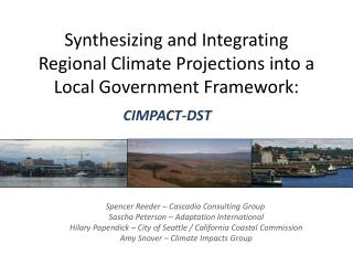 Synthesizing and Integrating Regional Climate Projections into a Local Government Framework: