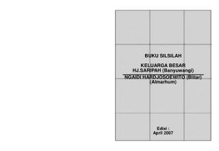 BUKU SILSILAH  KELUARGA BESAR HJ.SARIPAH (Banyuwangi) NGAIDI HARDJOSOEWITO (Blitar) (Almarhum)