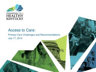 Access to Care:
