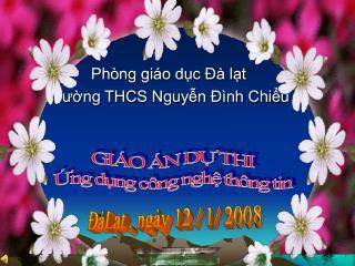 Phòng giáo dục Đà lạt  Trường THCS Nguyễn Đình Chiểu