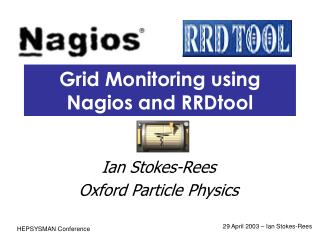 Grid Monitoring using Nagios and RRDtool