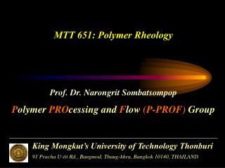 MTT 651: Polymer Rheology