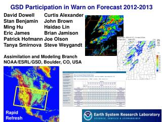 GSD Participation in Warn on Forecast 2012-2013