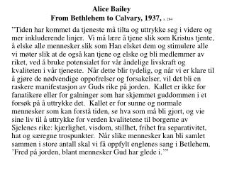 Alice Bailey From Bethlehem to Calvary, 1937,  s. 284