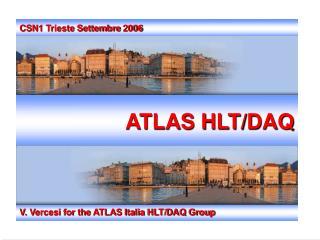 ATLAS HLT/DAQ