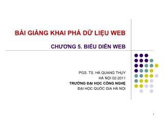 BÀI GIẢNG KHAI PHÁ DỮ LIỆU WEB CHƯƠNG 5. BIỂU DIỄN WEB