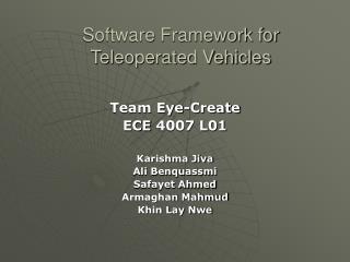 Software Framework for  Teleoperated Vehicles