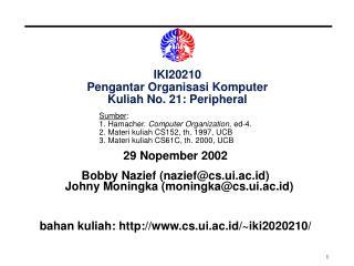 IKI20210 Pengantar Organisasi Komputer Kuliah No. 21: Peripheral