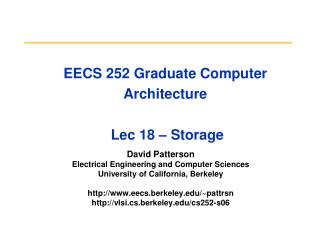 EECS 252 Graduate Computer Architecture  Lec 18 – Storage