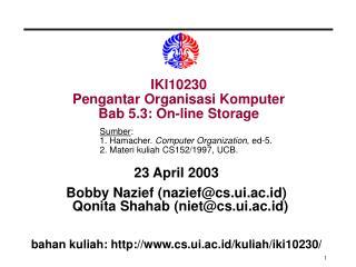 IKI10230 Pengantar Organisasi Komputer Bab 5.3: On-line Storage