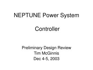 NEPTUNE Power System  Controller