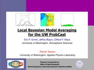Local Bayesian Model Averaging for the UW ProbCast