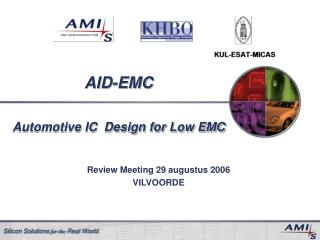 AID-EMC Automotive IC  Design for Low EMC