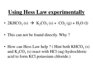 Using Hess Law experimentally