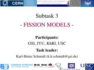 Subtask 3 -  FISSION MODELS  -