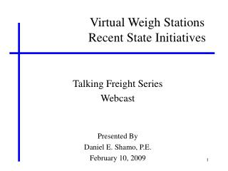 Virtual Weigh Stations Recent State Initiatives