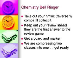 Chemistry Bell Ringer