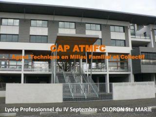 Lycée Professionnel du IV Septembre - OLORON Ste MARIE