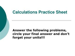 Calculations Practice Sheet