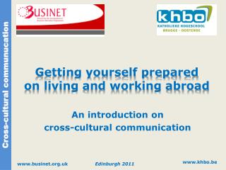 Getting yourself prepared on living and working abroad