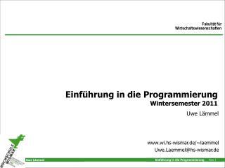 Einf hrung in die Programmierung Wintersemester 2011