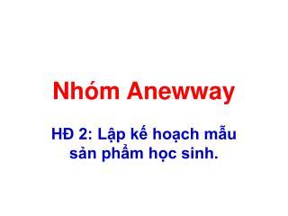 Nhóm Anewway