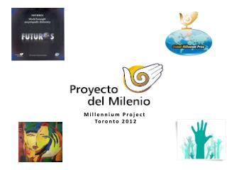 Millennium Project  Toronto 2012
