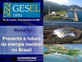 ELETRONUCLEAR Eletrobrás Termonuclear S.A.