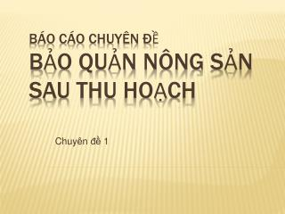 B O C O CHUY N    Bo qun n ng sn sau thu hoch