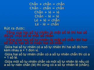 Ch?n + ch?n = ch?n   Ch?n � ch?n = ch?n  Ch?n + l? = l?  Ch?n � l? = l?  L? + l? = ch?n