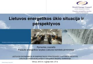 Lietuvos energetikos ūkio situacija ir perspektyvos