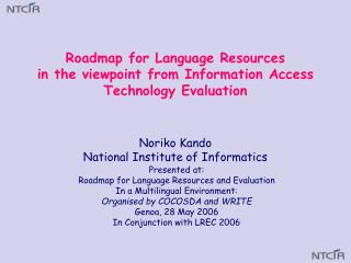 Noriko Kando National Institute of Informatics
