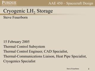 Cryogenic LH 2  Storage