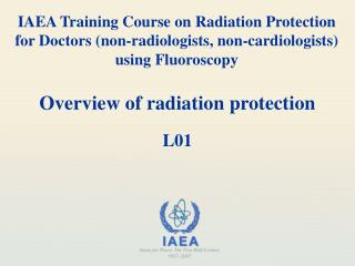 Overview of radiation protection L01