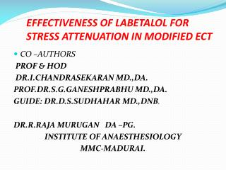 EFFECTIVENESS OF LABETALOL FOR STRESS ATTENUATION IN MODIFIED ECT