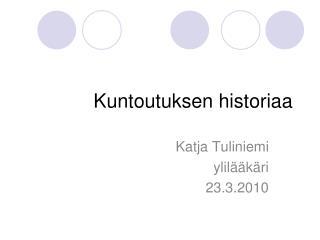 Kuntoutuksen historiaa