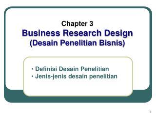 Definisi Desain Penelitian  Jenis-jenis desain penelitian