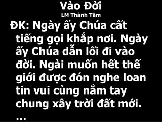 V�o ??i LM Th�nh T�m